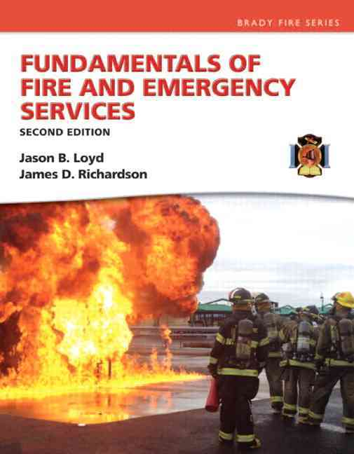 Fundamentals of Fire and Emergency Services By Loyd, Jason D./ Richardson, James D.