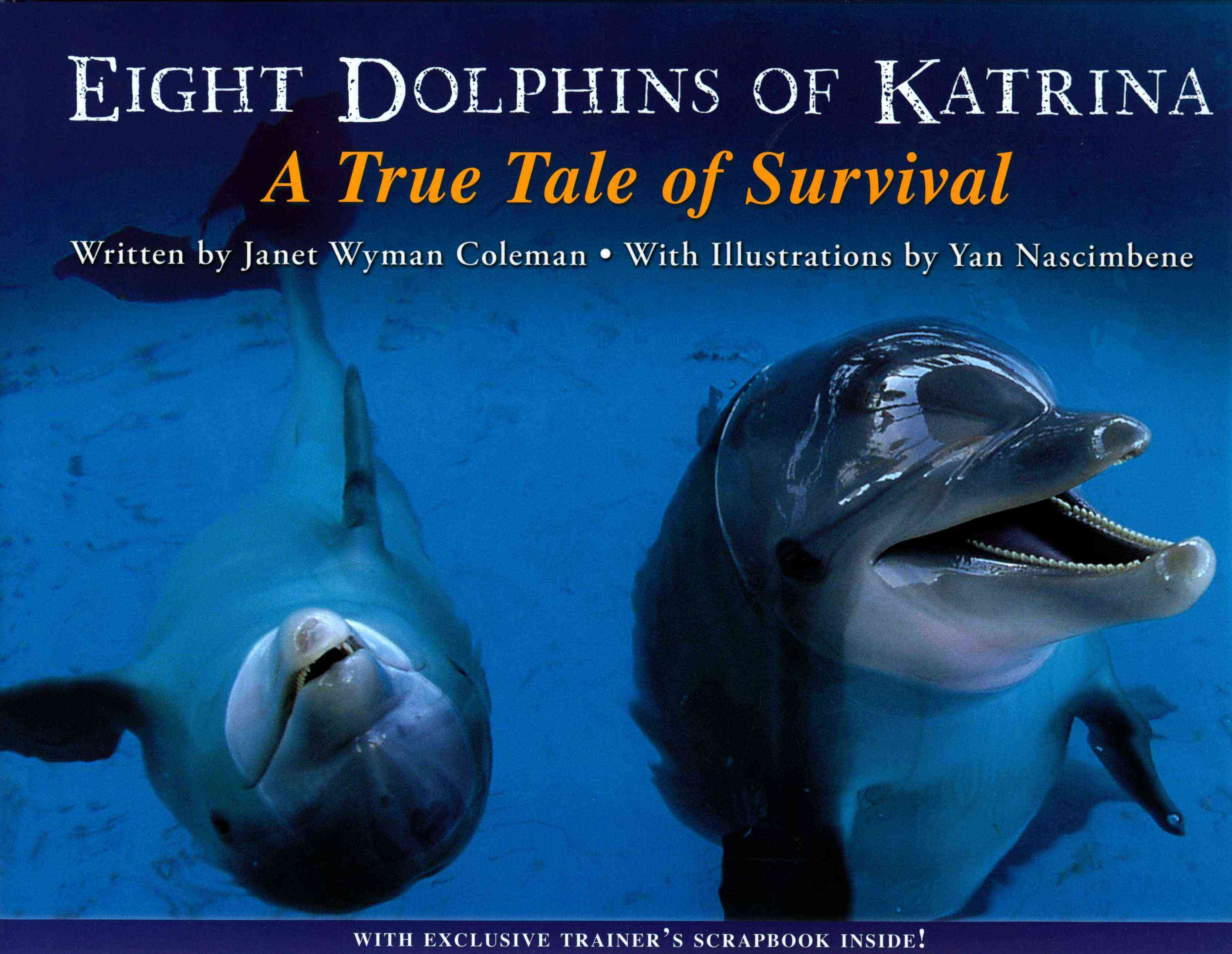 Eight Dolphins of Katrina By Coleman, Janet Wyman/ Nascimbene, Yan (ILT)